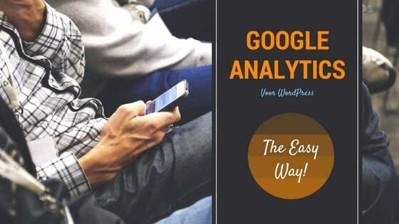 hoe je google analytics instelt in WordPress