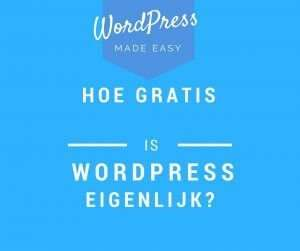is wordpress echt gratis?