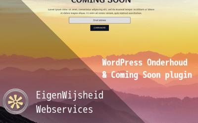 WordPress onderhoud en coming soon – Een mooie, makkelijke en GRATIS plugin!